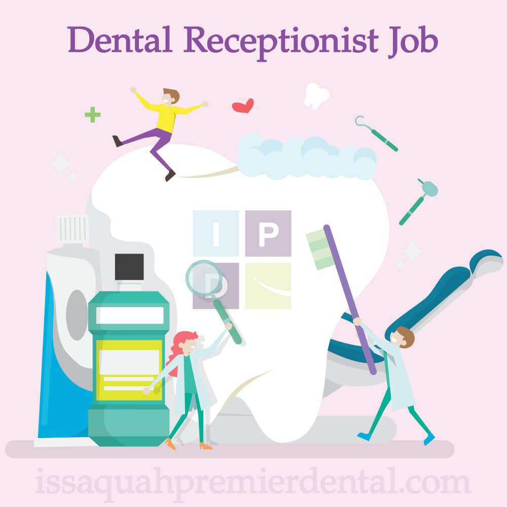 Dental Receptionist Job