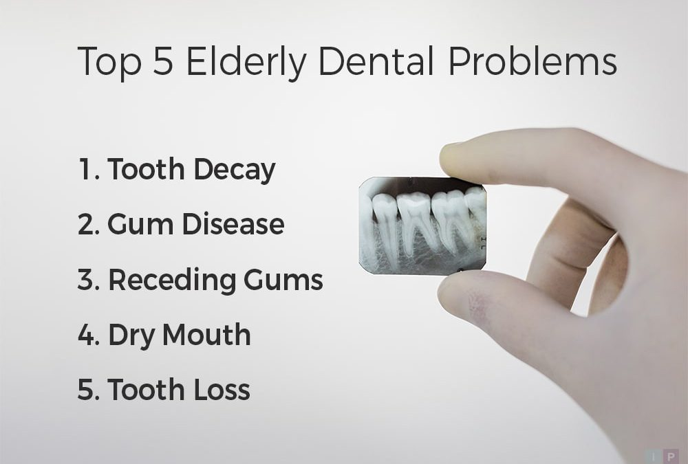 Top 5 Elderly Dental Problems in the United States